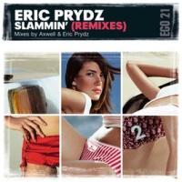 Eric Prydz - Slammin (Axwell Remix)