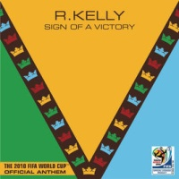 R. Kelly - Sign Of A Victory (FIFA 2010)
