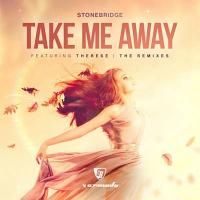 StoneBridge - Take Me Away (StoneBridge & Damien Hall 2018 Mix)