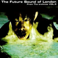 The Future Sound Of London - Fat Spat