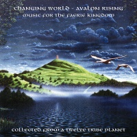 - Changing World - Avalon Rising