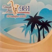 Smooth Jazz 98.1 CD Sampler 2009