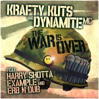 Krafty Kuts & DYNAMITE MC feat. Harry Shotta & Exampl - War Is Over (Erb N Dub Remix)