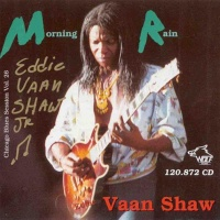 Eddie Vaan Shaw Jr. - Morning Rain