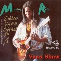 Eddie Vaan Shaw Jr. - Morning Rain