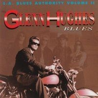 Glenn Hughes - Hey Buddy (You Got Me Wrong)