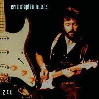 Eric Clapton - Eric Clapton Blues