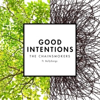 - Good Intentions (feat. BullySongs) - Single
