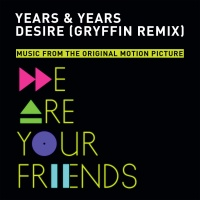 Years & Years - Desire (Gryffin Remix) - Single