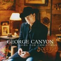 George Canyon - Home For Christmas