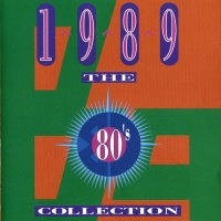 - The 80's Collection 1989