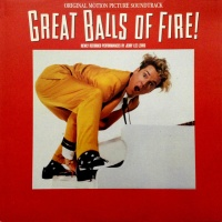 - Great Balls Of Fire! (Original Motion Picture Score)
