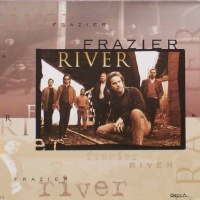 Frazier River - Everthing About You
