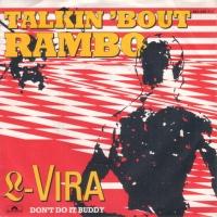 L-Vira - Talkin'  Bout Rambo