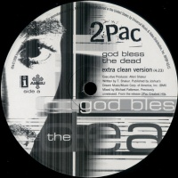 2 Pac - God Bless The Dead (Extra Clean Version)