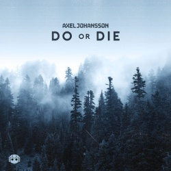 Axel Johansson - Do Or Die