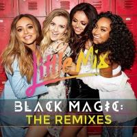 Little Mix - Black Magic (Cahill Remix)