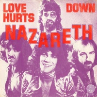 Love Hurts / Down