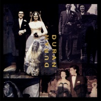 - Duran Duran (The Wedding Album)