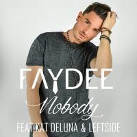 Faydee - Nobody (feat. Kat Deluna & Leftside) - Single