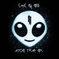 Skrillex - Ease My Mind