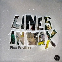 Flux Pavilion - Lines in Wax