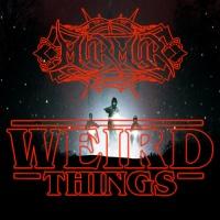 MurMur - Weird Things (Original Mix)