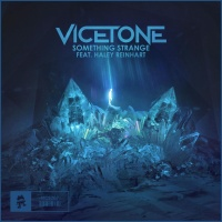 Vicetone - Something Strange