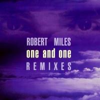 Robert Miles - One & One (Club Version)