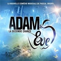 Adam Et Eve. La Seconde Chance - Demain Comme La Veille