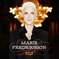 Marie Fredriksson - Nu!