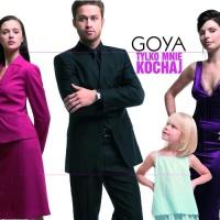 Goya - Tylko Mnie Kochaj - Single