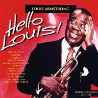 Hello Louis. Disc 2