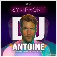 DJ Antoine feat. Kidmyn x Armando & Jimmi The Dealer - Symphony