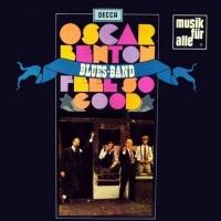Oscar Benton - I Feel So Good