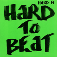 Hard-Fi - Songs