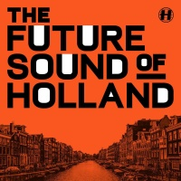 - The Future Sound of Holland