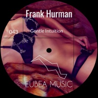 Frank Hurman - Gentle Intuition