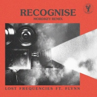 Lost Frequencies feat. FLYNN - Recognise (Mordkey Remix)