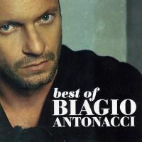 Best of Biagio Antonacci 2001 2007
